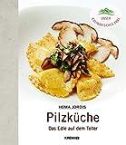 Homa Jordis' kulinarische Pilzkunde