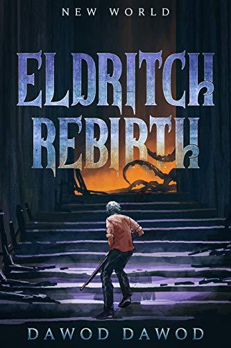 Eldritch Rebirth: New World (English Edition)