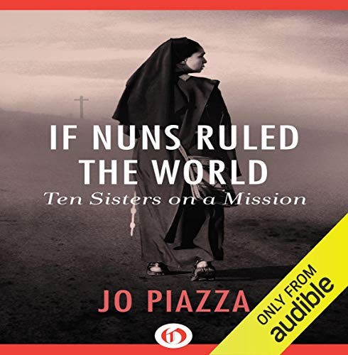 If Nuns Ruled the World audiobook cover art