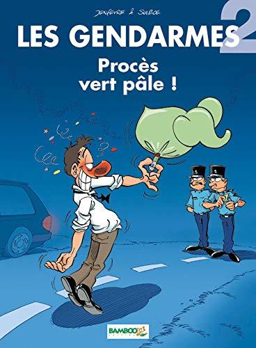 Gendarmes, tome 2 : Procès vert pâle