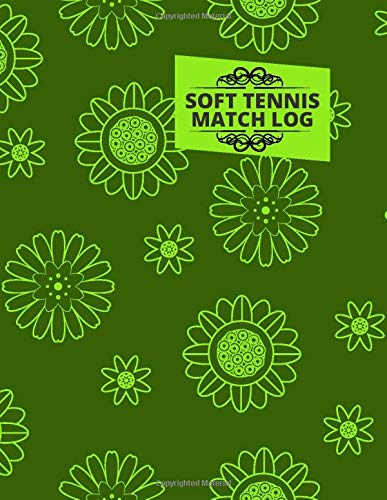 Soft Tennis Match Log: Record Your Tennis Games, Tennis Record Keeper Notebook, Score Notebook for Single or Double Play, Record Tournament Results, ... Coach, Tennis Lovers, Tennis Club, 110 Pages