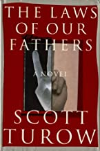 The Laws of Our Fathers by Scott Turow (1996-10-18)