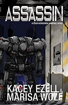 Assassin (The Revelations Cycle Book 11) by [Kacey Ezell, Marisa Wolf]