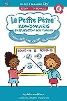 Kowonaviris Eksplikasyon Pou Timoun: Explication du Coronavirus Pour Enfants: Explication du Coronavirus Pour Enfants