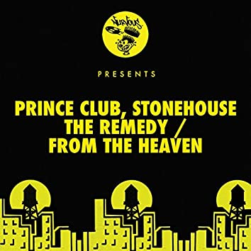 The Remedy / From The Heaven