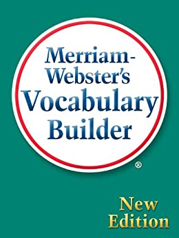 [Merriam-Webster]のMerriam-Webster's Vocabulary Builder (English Edition)