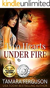 TWO HEARTS UNDER FIRE (Two Hearts Wounded Warrior Romance Book 8)
