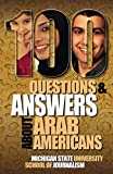 100 Questions and Answers about Arab Americans (Bias Busters)