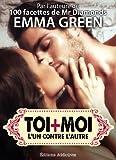 Toi + Moi : l'un contre l'autre, vol. 1 (Toi + Moi : l'un contre l'autre) (French Edition)