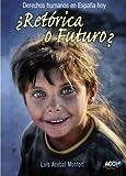 ¿Retórica o futuro?: Derechos humanos en España hoy