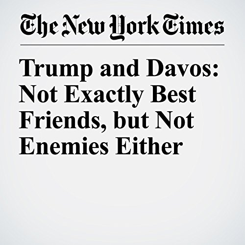Trump and Davos: Not Exactly Best Friends, but Not Enemies Either copertina