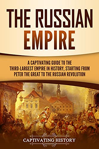 The Russian Empire: A Captivating G…