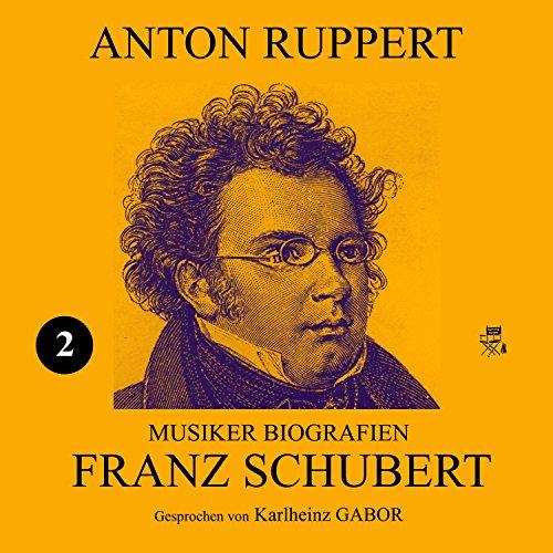 Franz Schubert (Musiker-Biografien 2) Titelbild