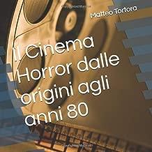 Il Cinema Horror dalle origini agli anni 80 (Italian Edition)