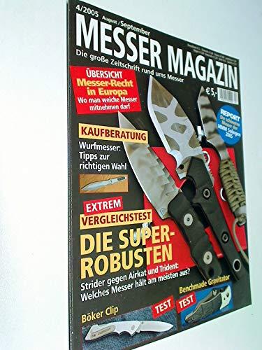 Messer Magazin Nr. 4 / 2005 Kaufberatung Wurfmesser ; Vergleichstest - Strider gegen Airkat und Trident ;
