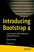 Introducing Bootstrap 4: Create Powerful Web Applications Using Bootstrap 4.5 Front Cover
