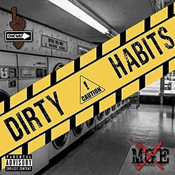 Dirty Habits
