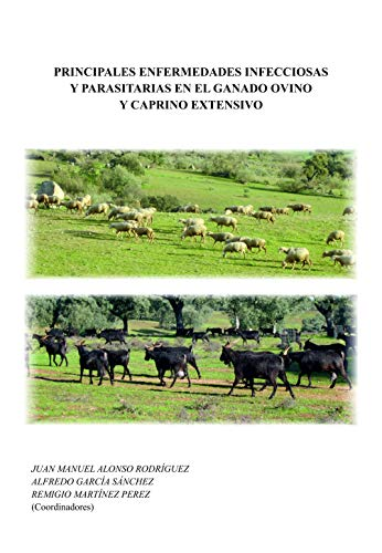 Principales enfermedades infecciosas y parasitarias en el ganado ovino y caprino extensivo