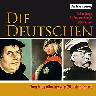 Die Deutschen: Vom Mittelalter bis zum 20. Jahrhundert audiobook cover art