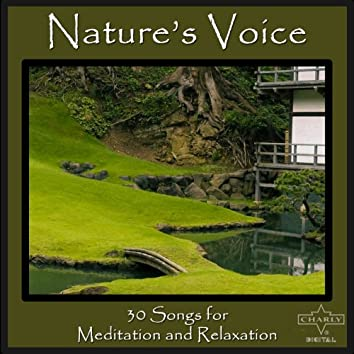 Nature's Voice: 30 Songs for Meditation and Relaxation