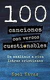100 canciones con versos cuestionables: Un análisis a cien letras cristianas
