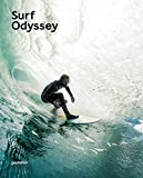 Surf Odyssey - The Culture of Wave Riding by Andrew Groves (2016-05-25) - Gestalten - 25/05/2016