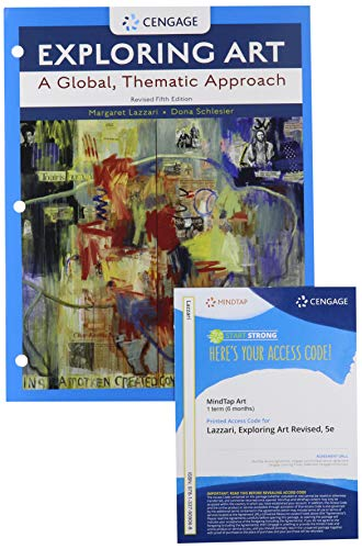 Bundle: Exploring Art: A Global, Thematic Approach, Revised, Loose-leaf Version, 5th + MindTap, 1 term Printed Access Card -  Lazzari, Margaret, Revised Edition, Loose Leaf