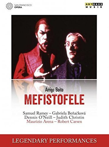 Arrigo Boito: Mefistofele (Legendary Performances) by Dennis O'Neill