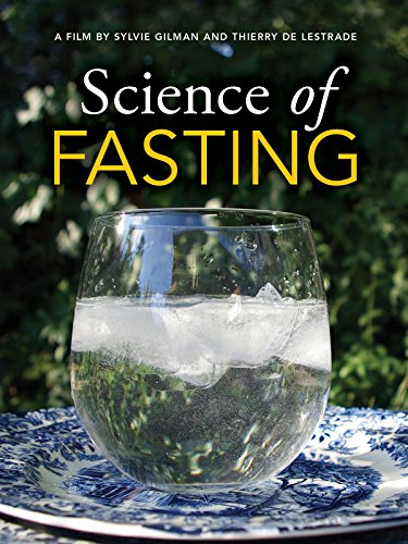 The Science of Fasting