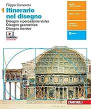 Scaricare Libri Itinerario nel disegno. Per le Scuole superiori. Con e-book. Con espansione online: 1 PDF