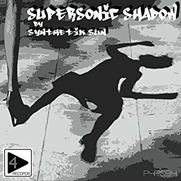Supersonic Shadow