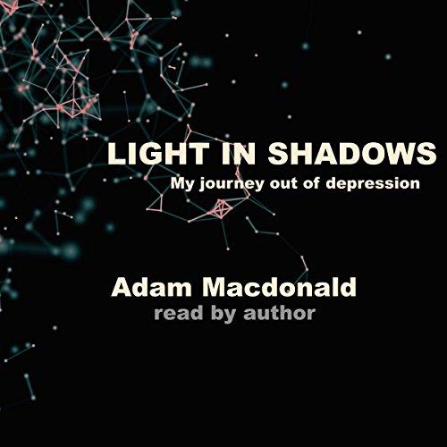 Light in Shadows: A Memoir audiobook cover art