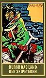 Durch das Land der Skipetaren, Band 5 der Gesammelten Werke (Karl Mays Gesammelte Werke)