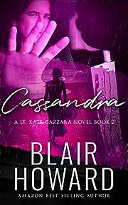 Cassandra (A Lt. Gazzara Novel Book 2)