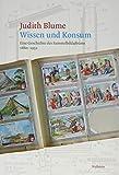 Wissen und Konsum: Eine Geschichte des Sammelbildalbums 1860-1952