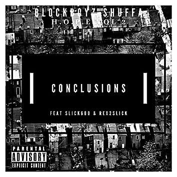Conclusions (feat. Slick600 & Rex2slickk)