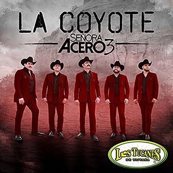 """La Coyote (Serie de TV """"Señora Acero 3"""" Soundtrack Version)"""