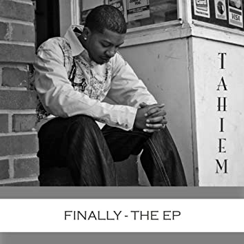 Finally - EP