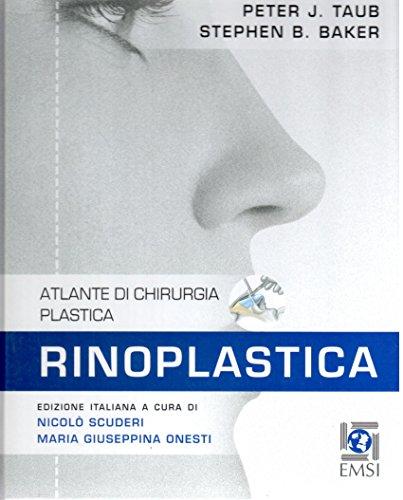 Rinoplastica. Atlante di chirurgia plastica
