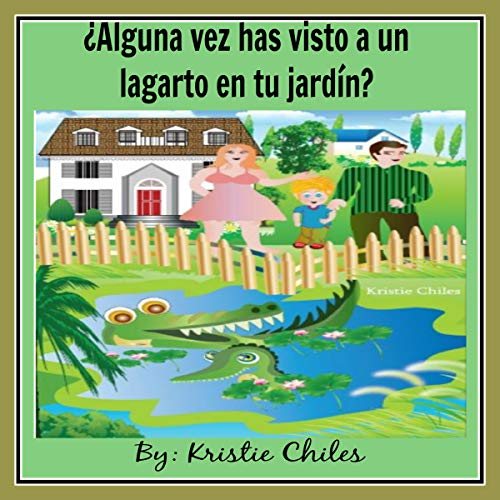 『¿Alguna vez has visto a un lagarto en tu jardín? [Have You Ever Seen a Lizard in Your Garden?]』のカバーアート
