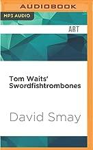 Tom Waits' Swordfishtrombones