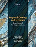 Regional Geology and Tectonics: Principles of Geologic Analysis: Volume 1: Principles of Geologic Analysis