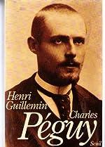 Charles Péguy de Henri Guillemin