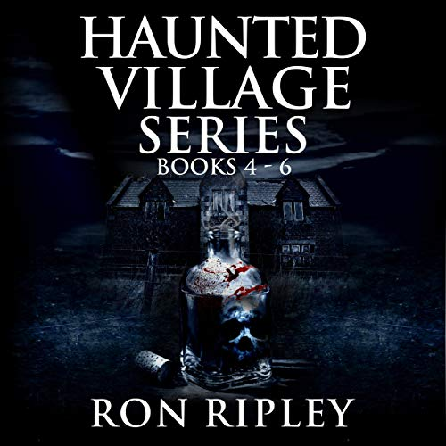 Haunted Village Series Books 4 - 6 audiobook cover art