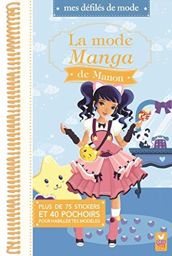 La mode Manga de Manon
