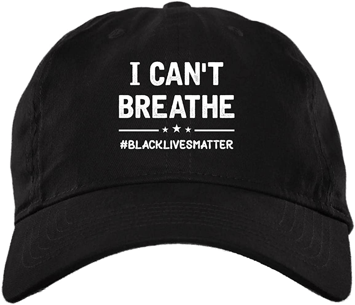 I Max 59% OFF Can't Breathe Black Ranking TOP1 Lives Matter Twill - Cap High-Profile Snap
