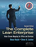 The Complete Lean Enterprise: Value Stream Mapping for Office and Services, Second...