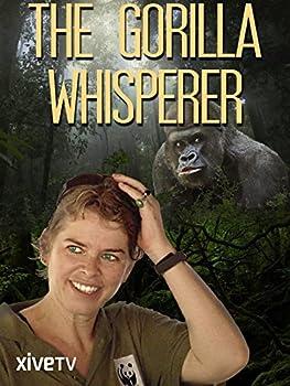 The Gorilla Whisperer