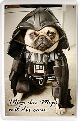 Blechschild 20x30 cm Möge der Mops mit dir sein Darth Vader Star Wars fun Hund Tier Metall Schild