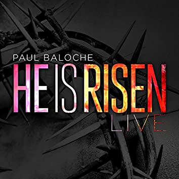 He Is Risen [Live]
